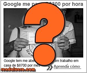 Google Me paga 300 por Hora – É Verdade Isso?